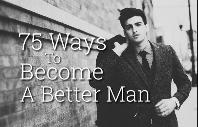 làm thế nào để trở thành một người đàn ông tốt hơn