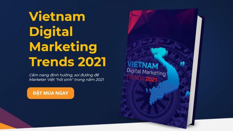 Vietnam Digital Marketing Trends 2021 (VDMT2021)